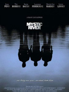 MYSTIC RIVER de Clint Eastwood: el prodigioso retorno de la tragedia.