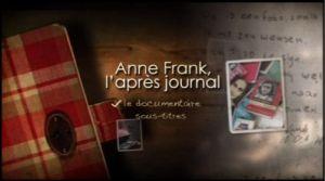 Anne Frank : l'après journal [FS]