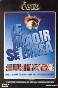 Le miroir se brisa dvdtoile for Le miroir se brisa